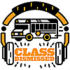 Class Dismissed - Podcast