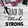 The Teach On, Teach Strong - Podcast