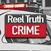 Reel Truth Crime | True Crime