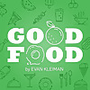 Good Food | LA Chef Podcast