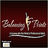 Ballet Uncovered | Balancing Pointe Podcast