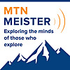 Mtn Meister | Podcast for Explorers and Adventurers