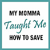 My Momma Taught Me | Rite Aid Deals Blog