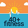 40 + Fitness Podcast
