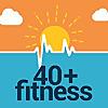 40+ Fitness Podcast