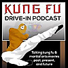 Kung Fu Drive-In | Podcast about Martial Arts Cinema