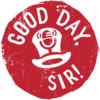 Good Day, Sir