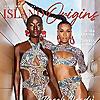 Island Origins Magazine | The Caribbean American Lifestyle Magazine