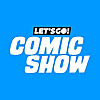 Let's Go! Comic Show