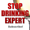 Stop Drinking Expert | Learn How to Stop Drinking