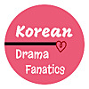 Korean Drama Fanatics