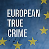 European true crime