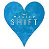 The Master Shift Blog