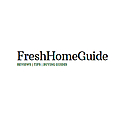 FreshHomeGuide | Reviews | Tips | Buying Guides