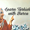 Learn Turkish with Burcu