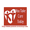 You Take Care Today