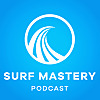 Surf Mastery Podcast