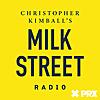Christopher Kimball's Milk Street Radio