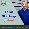 Tarot Start-up Podcast | Launch, Market & Grow Your Tarot Business