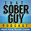 That Sober Guy Podcast