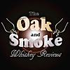 The Oak and Smoke Whiskey Reviews