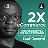 2X eCommerce   eCommerce Marketing Podcast