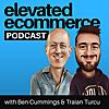Elevated Ecommerce Podcast