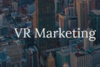 VR MArketing