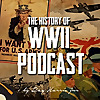 The History of WWII Podcast