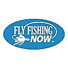 Fly Fishing Now