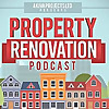 Property Renovation Podcast