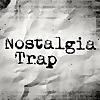 The Nostalgia Trap
