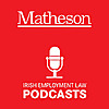 Matheson | Employment Law Podcast Series
