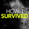 That's Life » How I Survived podcast