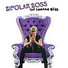 Bipolar Boss