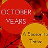 OCTOBER YEARS & November too