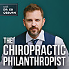 The Chiropractic Philanthropist with Dr. Ed Osburn
