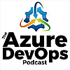 Azure DevOps Podcast