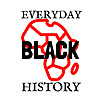 Everyday Black History