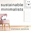 The Sustainable Minimalists Podcast