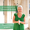 The Womanly Art of Leadership Sessions