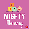 Mighty Mommy
