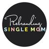 Rebranding Single Motherhood