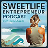 SweetLife Entrepreneur Podcast