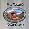 Tiny Portable Cedar Cabins
