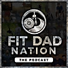 Fit Dad Nation
