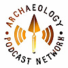 Archaeology Podcast Network