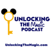 Unlocking The Magic | Talking all things Disney World and Disneyland