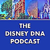 Disney DNA Podcast | A Walt Disney World Podcast
