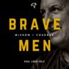 Brave Men podcast